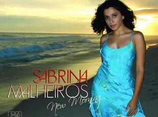 Sabrina Malheiros 'New Morning' Available Now!