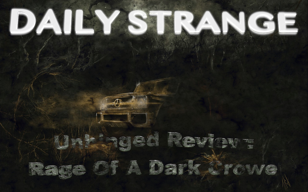 Unhinged Review : Rage of A Dark Crowe