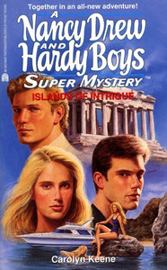 Nancy Drew and Hardy Boys Super Mystery Ser.: Islands of Intrigue by Carolyn Keene (1996, Mass Market)