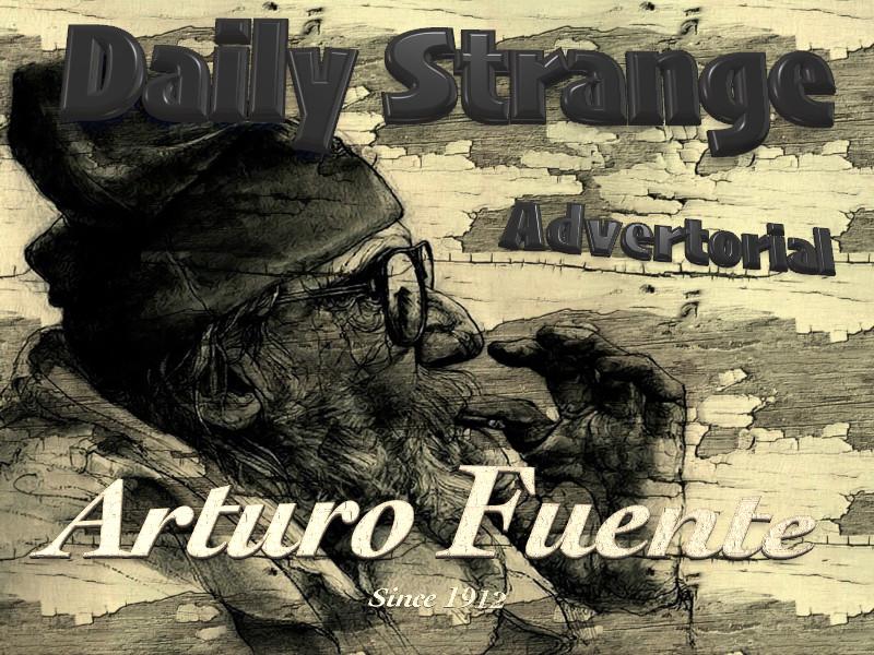 Daily Strange Advertorial : Arturo Fuente Cigars
