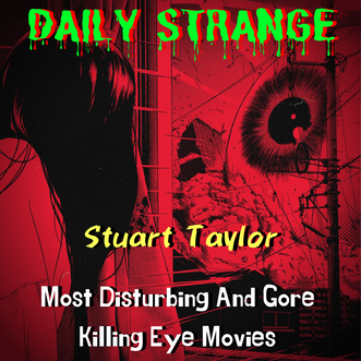 Most Disturbing And Gore Killing Eye Movies