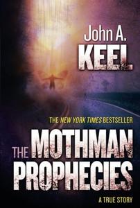 Mothman Prophecies Paperback – March 12, 2013 by John A. Keel