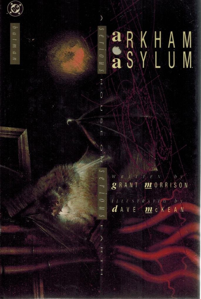 Arkham Asylum: A Serious House on Serious Earth First Edition