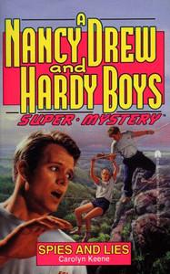 Spies and Lies (Nancy Drew & Hardy Boys Super Mysteries #13)