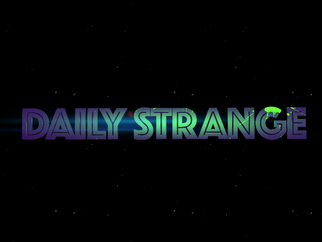THE DAILY STRANGE INTRO