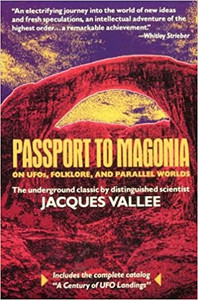 Passport to Magonia: On UFOs, Folklore, and Parallel Worlds Paperback – May 1, 1993 by Jacques Vallee