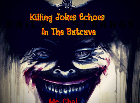 Killing Jokes Echoes In The Batcave