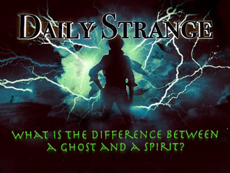 A supernatural question: What is the difference between a ghost and a spirit?