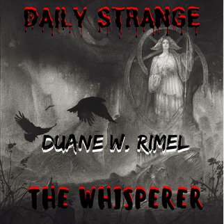 THE WHISPERER By Duane W. Rimel