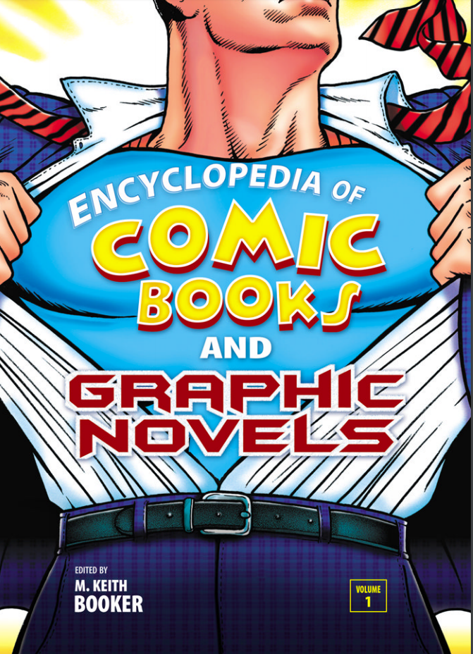 Encyclopedia of Comic Books and Graphic Novels, Volume 2