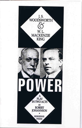 Power: J. S. Woodsworth and W. L. Mackenzie King