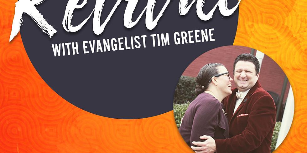 Revival with Rev. Tim Greene