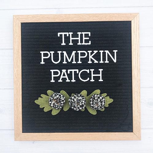 Farmhouse Pumpkin Patch for Letter Board