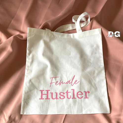 Female Hustler Tote Bag