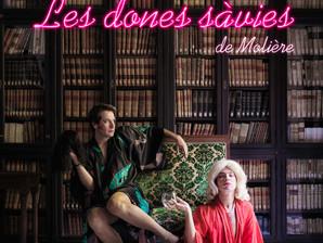 LES DONES SÀVIES de Molière. / LAS MUJERES SABIAS de Molière.