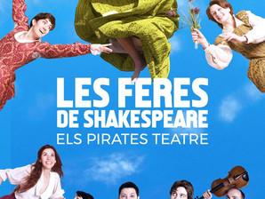 LES FERES DE SHAKESPEARE d' Els Pirates teatre al Festival Grec.