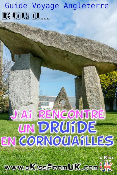 Ceci n'est pas Stonehenge mais le jardin d'un Druide en Cornouailles ! Découvrez cette drôle de rencontre sur A Kiss from UK, le blog du voyage en Ecosse, Angleterre et Pays de Galles.