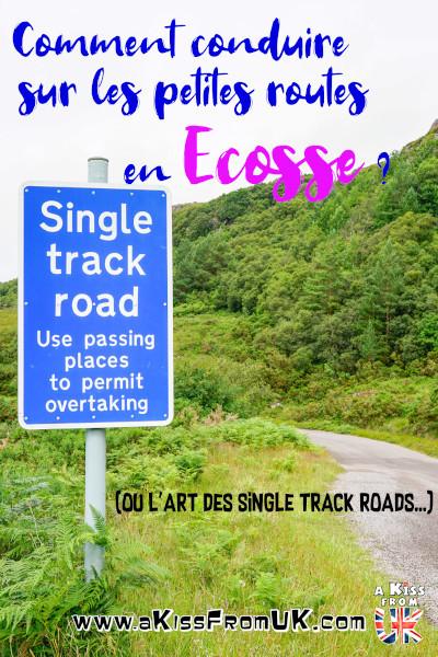 Comment conduire sur les petites routes en Ecosse ? En Ecosse, en Angleterre ou au Pays de Galles, vous serez confrontés aux single track roads, des voies à double sens de circulation mais justes assez larges pour laisser rouler une voiture. Découvrez l'art délicat de la conduite sur les single track roads dans cet article.