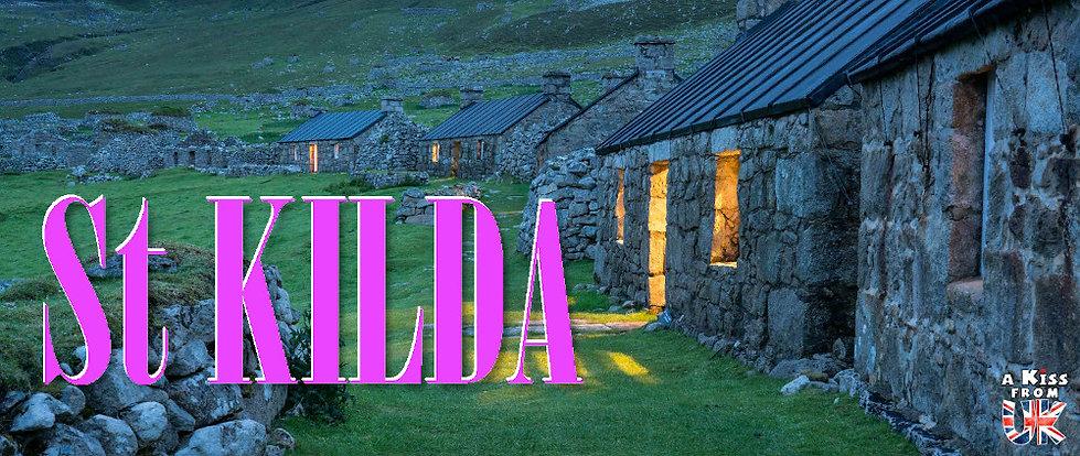 Découvrez l'archipel d'îles de St Kilda en Ecosse. Visiter St Kilda, son hstoire, ses paysages et ses oiseaux marins  avec A Kiss From UK, le guide et blog du voyage en Ecosse