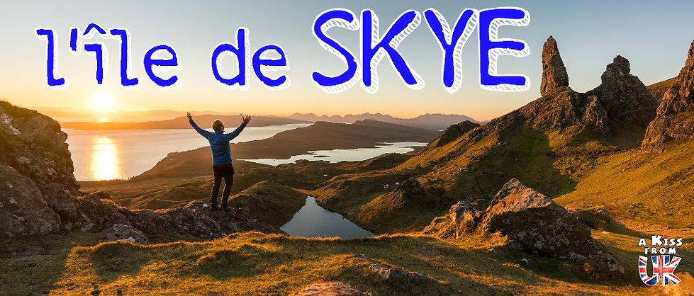 Visiter l'île de Skye en Ecosse. Découvrez les endroits à voir absolument pendant votre voyage sur Skye et tous les plus beaux lieux de cette splendide île écossaise avec A Kiss from UK, le guid et blog du voyage en Ecosse.