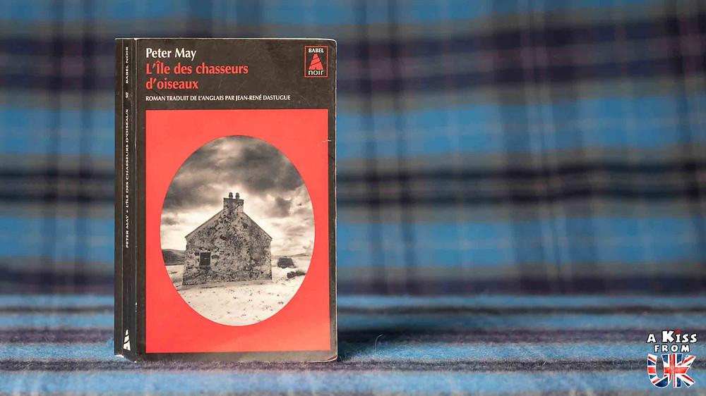 L'Île des chasseurs d'oiseaux de Peter May - Voyager en Ecosse à travers les livres de Peter May - Présentations et avis de lecture des romans de Peter May se déroulant en Ecosse et dans les Hébrides Extérieures. | A Kiss from UK