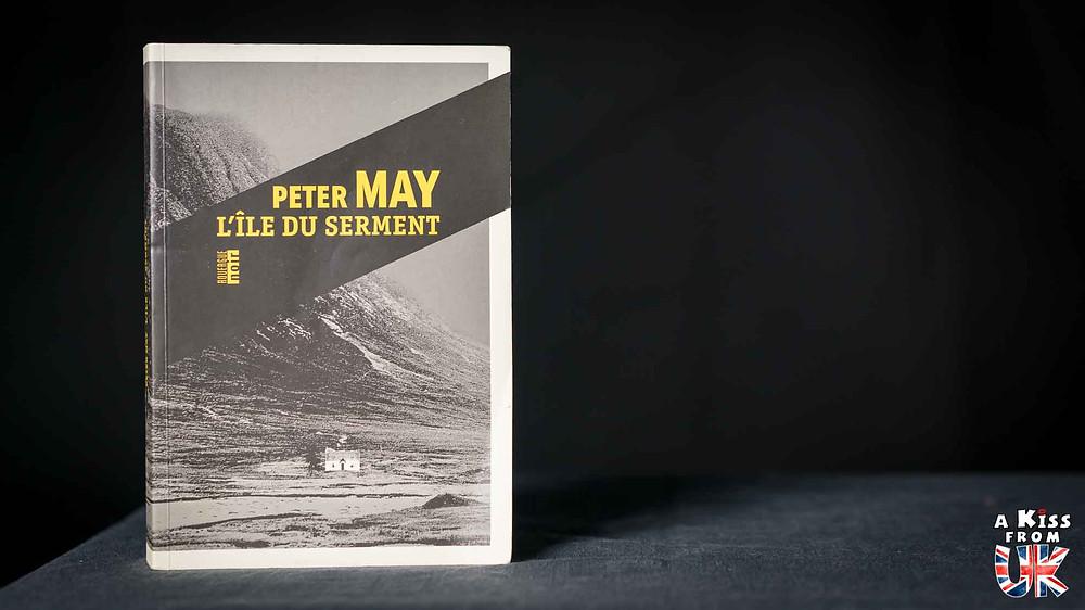 L'Île du serment de Peter May - Voyager en Ecosse à travers les livres de Peter May - Présentations et avis de lecture des romans de Peter May se déroulant en Ecosse et dans les Hébrides Extérieures. | A Kiss from UK