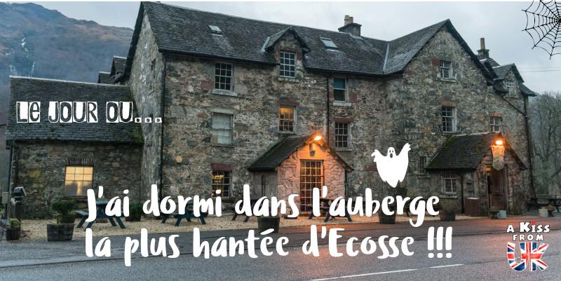 Le Drovers Inn - le pub le plus hanté d'Ecosse situé près du Loch Lomond. Dormir dans un hôtel hanté en Ecosse