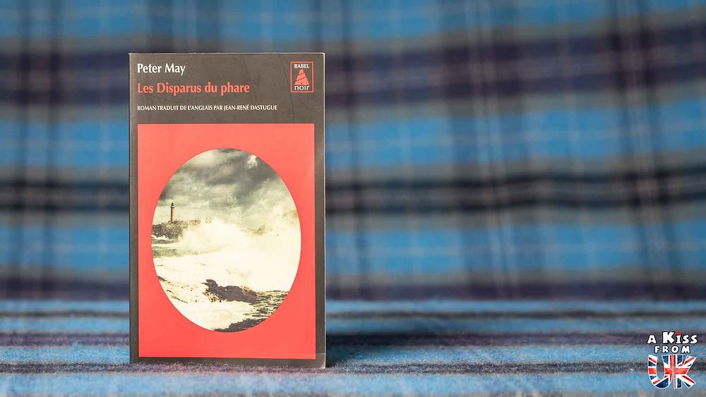Les Disparus du phare de Peter May - Voyager en Ecosse à travers les livres de Peter May - Présentations et avis de lecture des romans de Peter May se déroulant en Ecosse et dans les Hébrides Extérieures. | A Kiss from UK