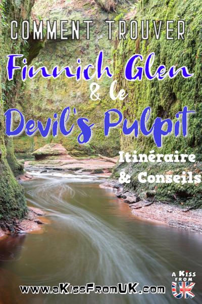 Comment trouver le Devil's Pulpit dans le Finnich Glen en Ecosse ? Découvrez comment aller au Finnich Glen et visiter le Devil's Pulpit, lieux de tournage de la série Outlander en Ecosse.