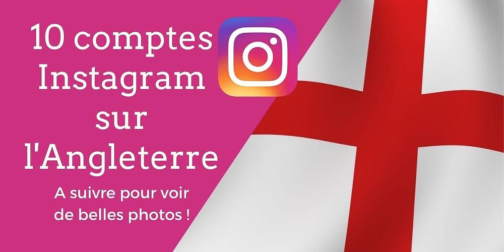 10 comptes Instagram sur l'Angleterre à suivre pour voir de belles photos ! - Découvrez notre sélection des meilleurs comptes Instagram sur l'Angleterre | A Kiss from UK