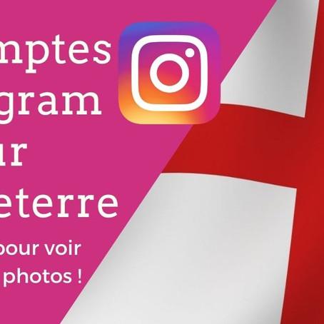 Les 10 meilleurs comptes Instagram sur l'Angleterre à suivre pour voir de belles photos !