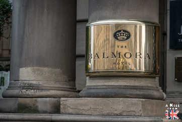 Balmoral Hotel sur Princess Street à Edimbourg - A voir absolument et à faire à Edimbourg - Visiter Edimbourg avec le guide complet d'A Kiss from UK, le blog du voyage en Ecosse.