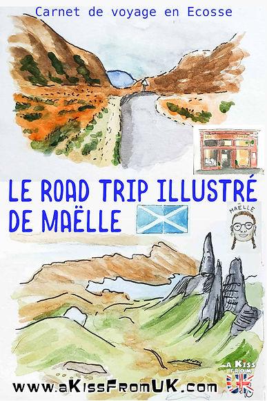 Découvrez le carnet de voyage en Ecosse illustré de Maëlle. A travers ses dessins et ses aquarelles, partez avec elle dans un road trip en Ecosse féerique ! Entre Edimbourg, Glasgow, l'île de Skye, le Glencoe et la North Coast 500, son itinéraire traverse les plus beaux paysages d'Ecosse.