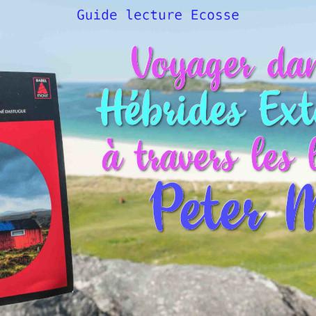 Voyagez dans les Hébrides Extérieures en Ecosse à travers les livres de Peter May !