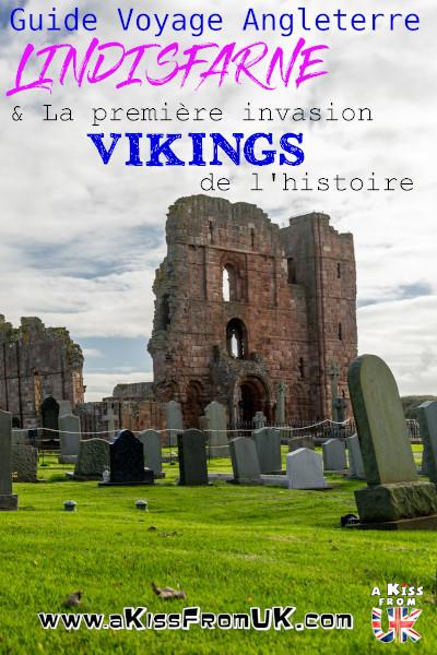 Saviez-vous que la première invasion vikings recensée à eu lieu sur Lindisfarne, une petite île du Nord de l'Angleterre? Découvrez cette épisode qui changea le cours de l'histoire sur A Kiss from UK, le blog du voyage en Ecosse, Angleterre et Pays de Galles !
