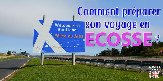 Comment préparer son voayege en Ecosse ?  Notre guide de conseils pour réussir votre voyage en Ecosse.