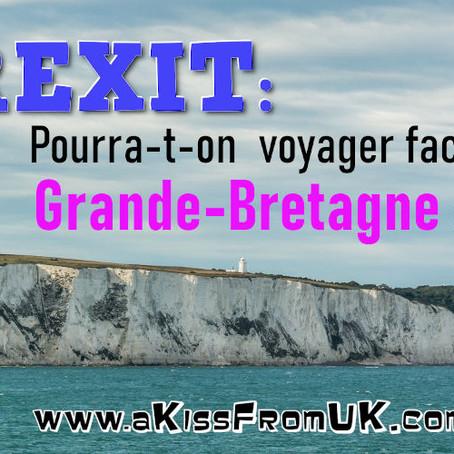 Pourra-t-on voyager en Grande-Bretagne en 2021 après le BREXIT ?