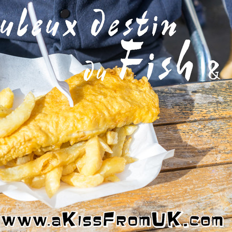 Le Fish & Chips, une histoire Britannique