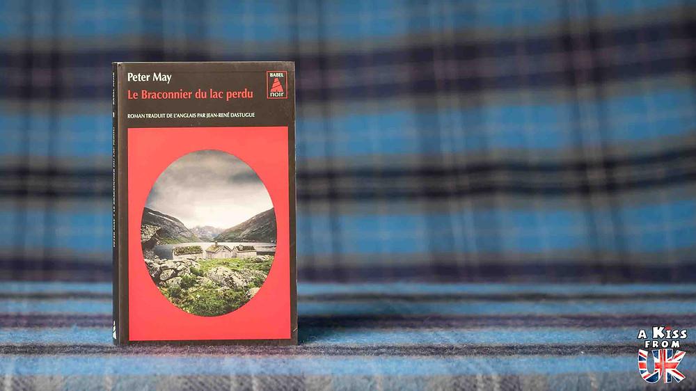 Le Braconnier du lac perdu de Peter May - Voyager en Ecosse à travers les livres de Peter May - Présentations et avis de lecture des romans de Peter May se déroulant en Ecosse et dans les Hébrides Extérieures. | A Kiss from UK