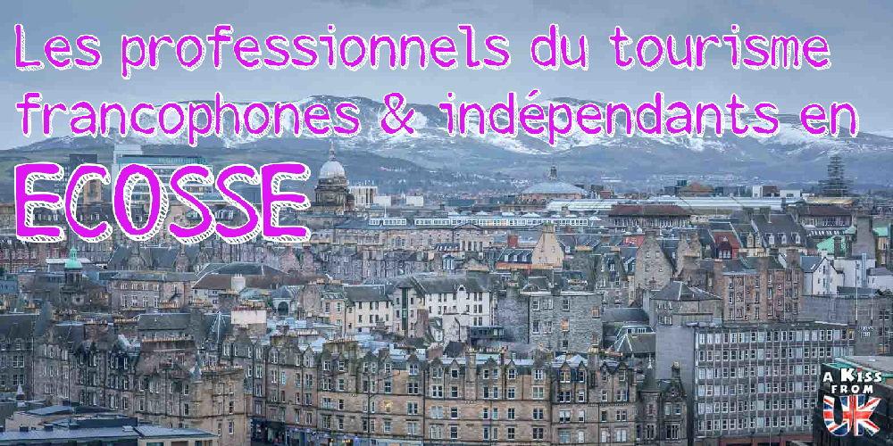 Guides français à Edimbourg, organisateurs français de voyage en Ecosse, organisateur de mariage en Eocsse... - découvrez tous les guides français à Edimbourg ainsi que les professionnels du tourisme francophones et indépendants en Ecosse. | A Kiss from UK