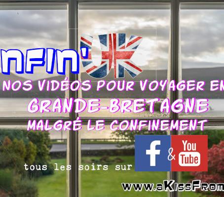 Confin'UK, nos vidéos de Grande-Bretagne pendant le confinement.