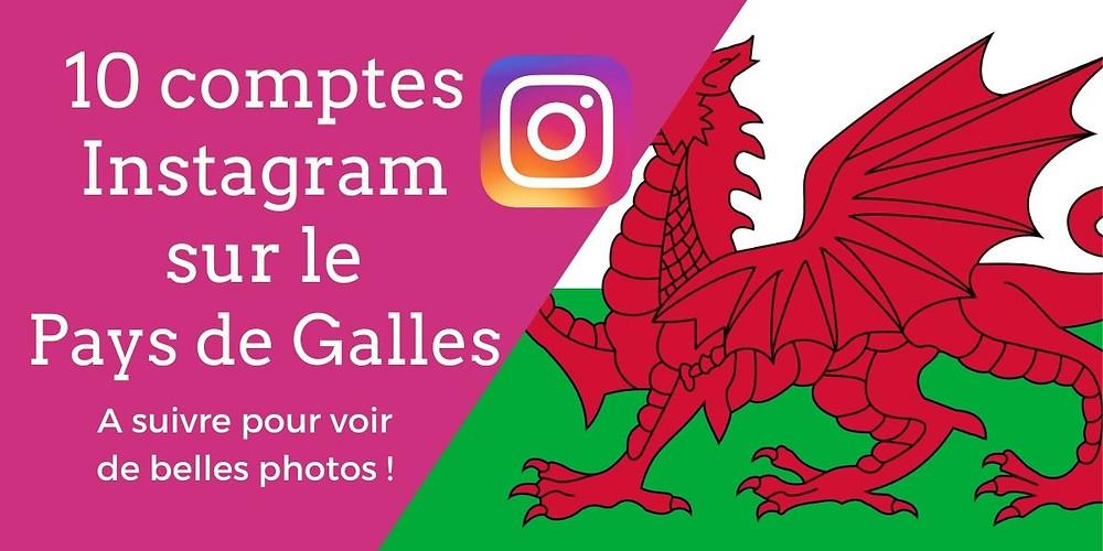 10 comptes Instagram sur le Pays de Galles à suivre pour voir de belles photos ! - Découvrez notre sélection des meilleurs comptes Instagram sur le Pays de Galles | A Kiss from UK