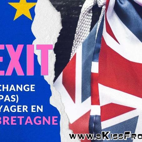 Voyager en Angleterre, en Ecosse et au Pays de Galles après le BREXIT : les infos utiles à savoir.