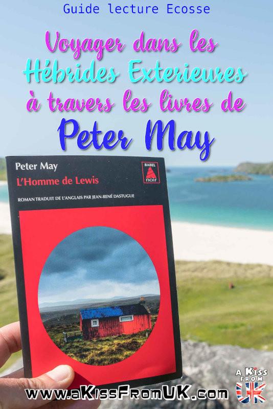 Voyager en Ecosse à travers les livres de Peter May - Présentations et avis de lecture des romans de Peter May se déroulant en Ecosse et dans les Hébrides Extérieures. Si vous ne pouvez pas aller en Ecosse, l'Ecosse peut venir à vous à travers les livres de Peter May. Ce romancier écossais est l'auteur de superbes polars qui ont principalement pour cadre les magnifiques îles des Hébrides Extérieures. Je vous emmène voyager dans les Hébrides à travers les livres de Peter May !