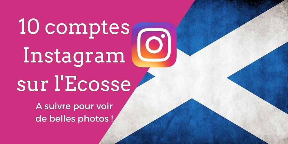 10 comptes Instagram sur l'Ecosse à suivre pour voir de belles photos ! - Découvrez notre sélection des meilleurs comptes Instagram sur l'Ecosse | A Kiss from UK