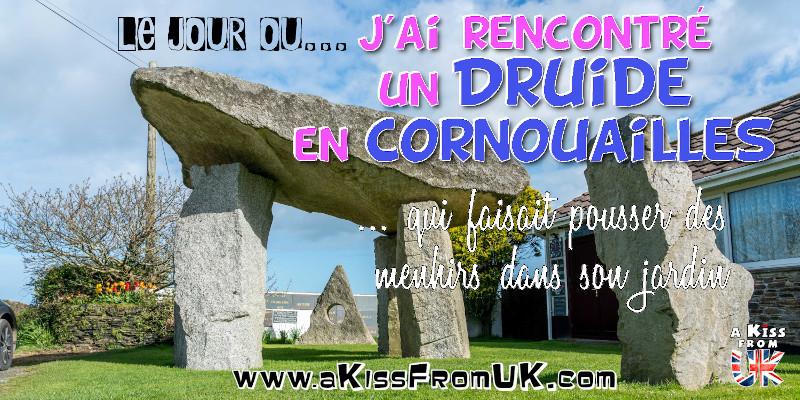 Le jour où j'ai rencontré un druide en Cornouailles qui avait reconstitué Stonehenge dans son jardin