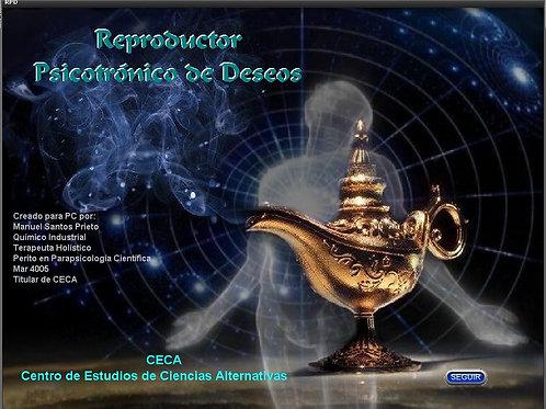 REPRODUCTOR PSICOTRONICO DE DESEOS