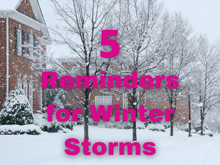 5 Reminders for Winter Storms