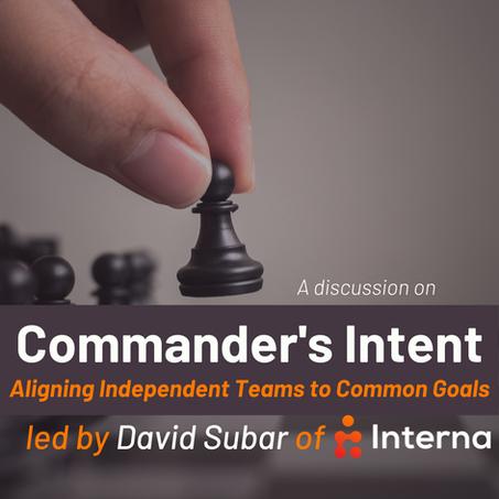 Commander's Intent: Aligning Independent Teams to Common Goals