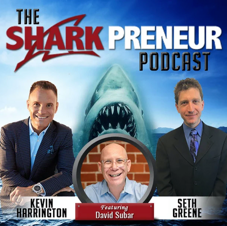 The Sharkpreneur Podcast with Kevin Harrington and Seth Greene